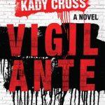 Book Club: Vigilante
