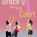 Book Club: Grace On The Court