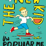 Book Review: The New Kid – Unpopular Me