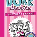 BOOK CLUB: Dork Diaries – Birthday Drama
