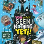 BOOK CLUB: You Ain't Seen Nothing Yeti (Nothing To See Here Hotel #2)