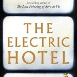 BOOK CLUB: The Electric Hotel