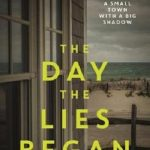 BOOK CLUB: The Day the Lies Began