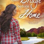 BOOK CLUB: Last Bridge Before Home